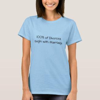 100% des divorces commencent par le mariage t-shirt