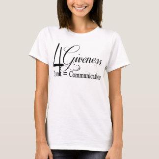 4Giveness T-shirt