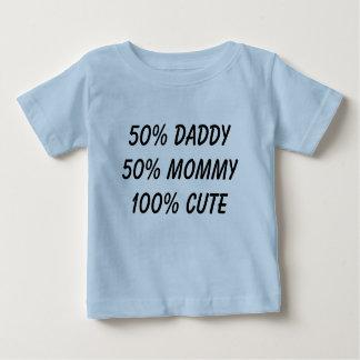 50% papa 50% leuke mama 100% baby t shirts