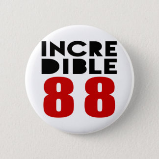 88 conceptions incroyables d'anniversaire badge rond 5 cm