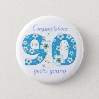 90 ans de jeune d'anniversaire bouton de badge rond 5 cm