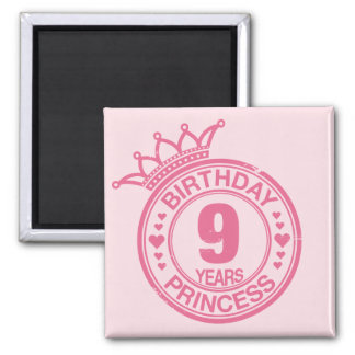 9 ans - princesse d'anniversaire - rose aimants