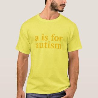a is voor, autisme t shirt