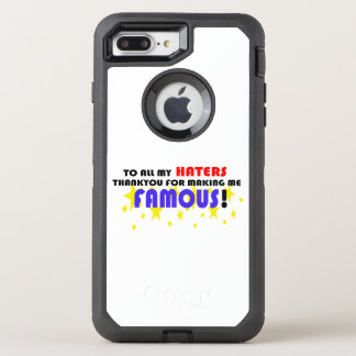 À tous mes haineux ! coque otterbox defender pour iPhone 7 plus