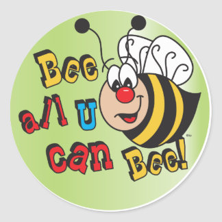 Abeille toute vous pouvez abeille sticker rond
