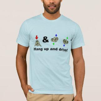 Accrochez et conduisez le T-shirt