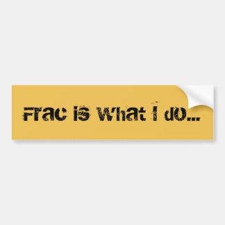 Adhésif pour pare-chocs de Frac Fracking de Autocollant De Voiture