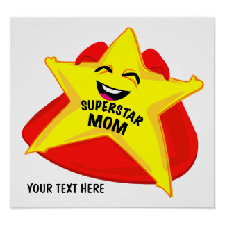 affiche humoristique de maman de superstar !