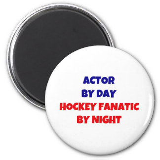 Aimant Acteur par le fanatique d'hockey de jour par nuit