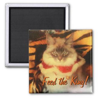 Aimant Alimentez le roi ! Votre meme d'image d'animal
