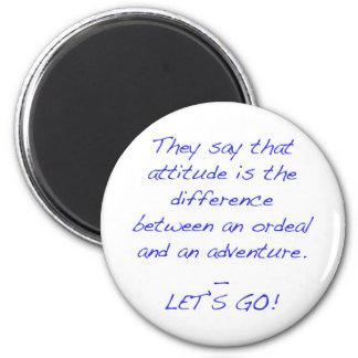 Aimant Attitude - différence entre l'épreuve et