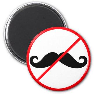 Aimant Aucunes moustaches !