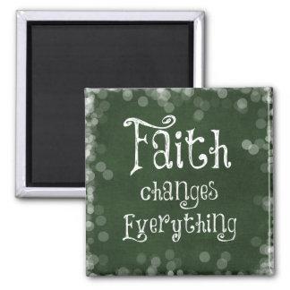 Aimant Changements de foi tout citation