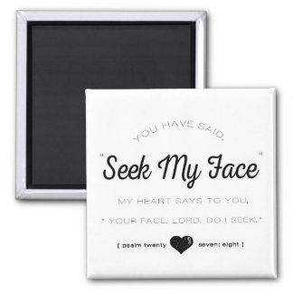 Aimant Cherchez mon visage, écriture sainte de psaume