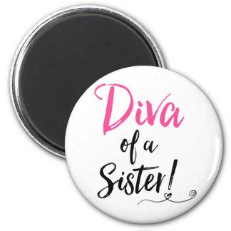 """Aimant """"Diva d'une soeur ! """""""
