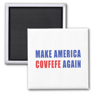 Aimant Faites l'Amérique Covfefe encore