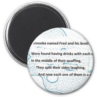 Aimant Fred l'amibe - un poème de la Science de