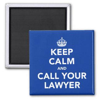 Aimant Gardez le calme et appelez votre avocat
