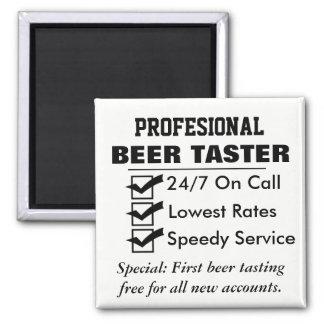 Aimant Goûteur professionnel drôle de bière