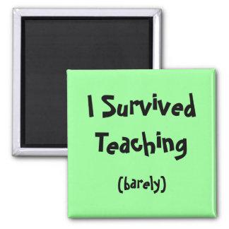 Aimant J'ai survécu à l'aimant de enseignement