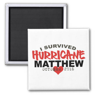 Aimant J'ai survécu ouragan Matthew en octobre 2016