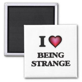 Aimant J'aime être étrange