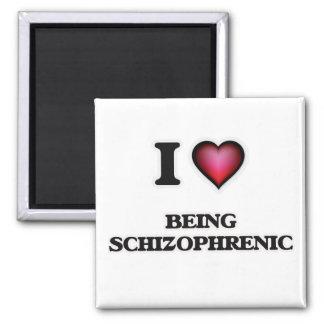 Aimant J'aime être schizophrène