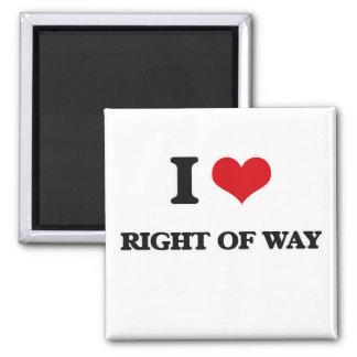 Aimant J'aime le droit de passage