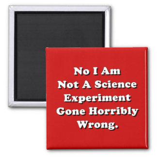 Aimant Je ne suis pas une expérience de la Science allée