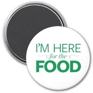 Aimant Je suis ici pour la nourriture