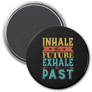 Aimant La citation inspirée inhalent l'avenir exhalent au