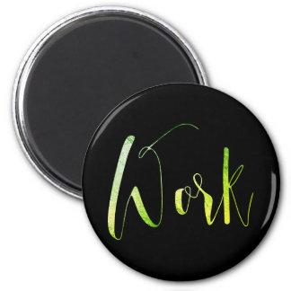Aimant La tâche professionnelle noircissent vert pour