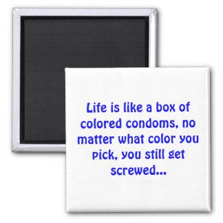 Aimant La vie est comme une boîte de préservatifs colorés