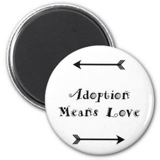 Aimant L'adoption signifie que l'amour - adoptif -