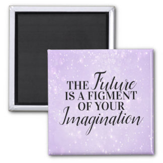 Aimant L'avenir est une fiction de votre imagination