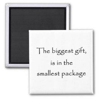 Aimant Le plus grand cadeau est dans le plus petit