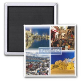 Aimant MA * Le Maroc - Tanger