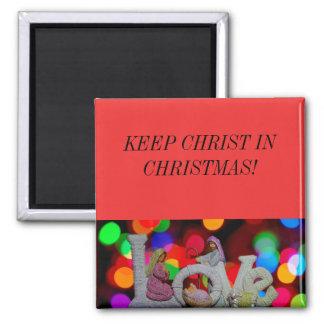 Aimant Maintenez le Christ dans Noël