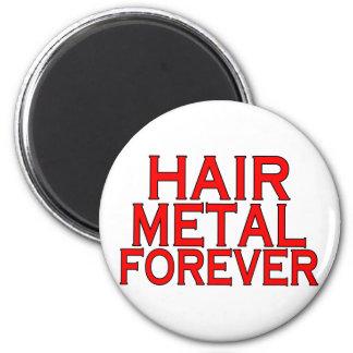 Aimant Métal de cheveux pour toujours