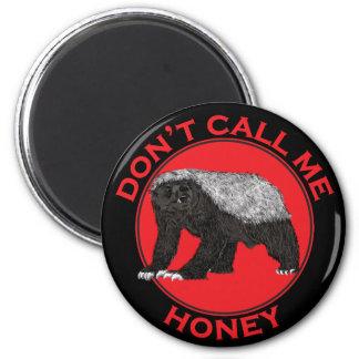 Aimant Ne m'appelez pas miel, art féministe rouge de