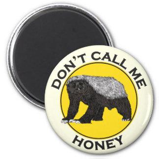 Aimant Ne m'appelez pas miel, slogan de féministe de