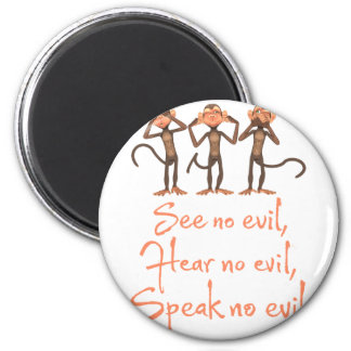 Aimant Ne voir l'aucun mal - n'entendre aucun mal - ne