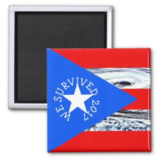 Aimant Nous avons survécu à l'aimant de Porto Rico de