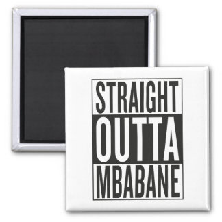Aimant outta droit Mbabane