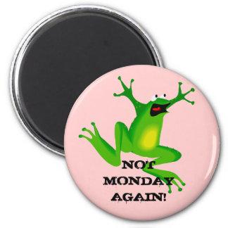 """Aimant """"pas de lundi encore de grenouille"""""""