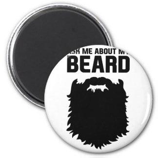 Aimant Posez des questions sur ma barbe