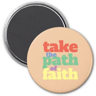 Aimant Prenez/promenade le chemin de la foi :