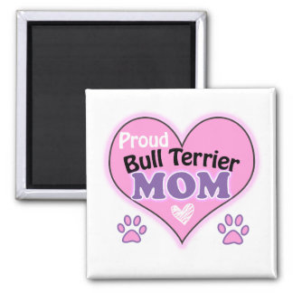 Aimant Proud bull terrier mom