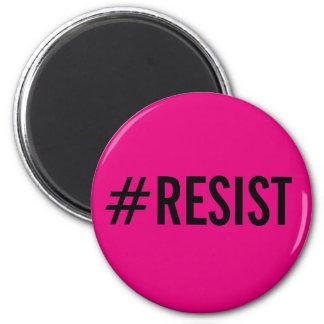 Aimant #Resist, texte noir audacieux sur l'aimant de