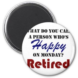 Aimant Retiré sur la retraite drôle de lundi retirez la